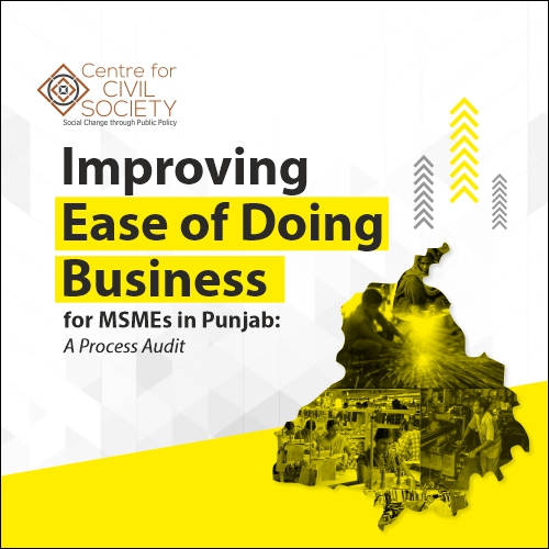 Improving Ease of Doing Business for MSMEs in Punjab: A Process Audit