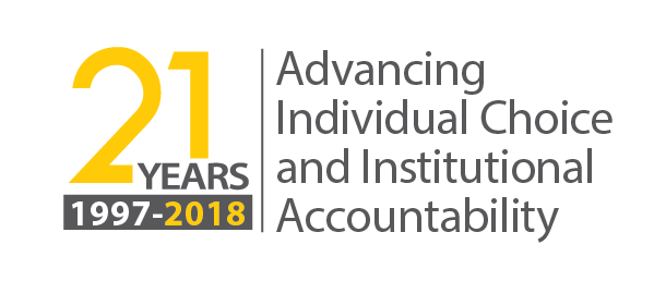21 years of advancing Individual Choice and Institutional Accountability