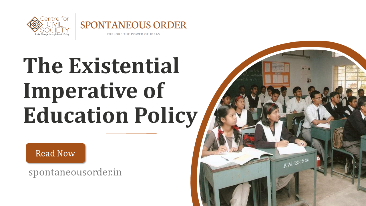 The Existential Imperative of Education Policy