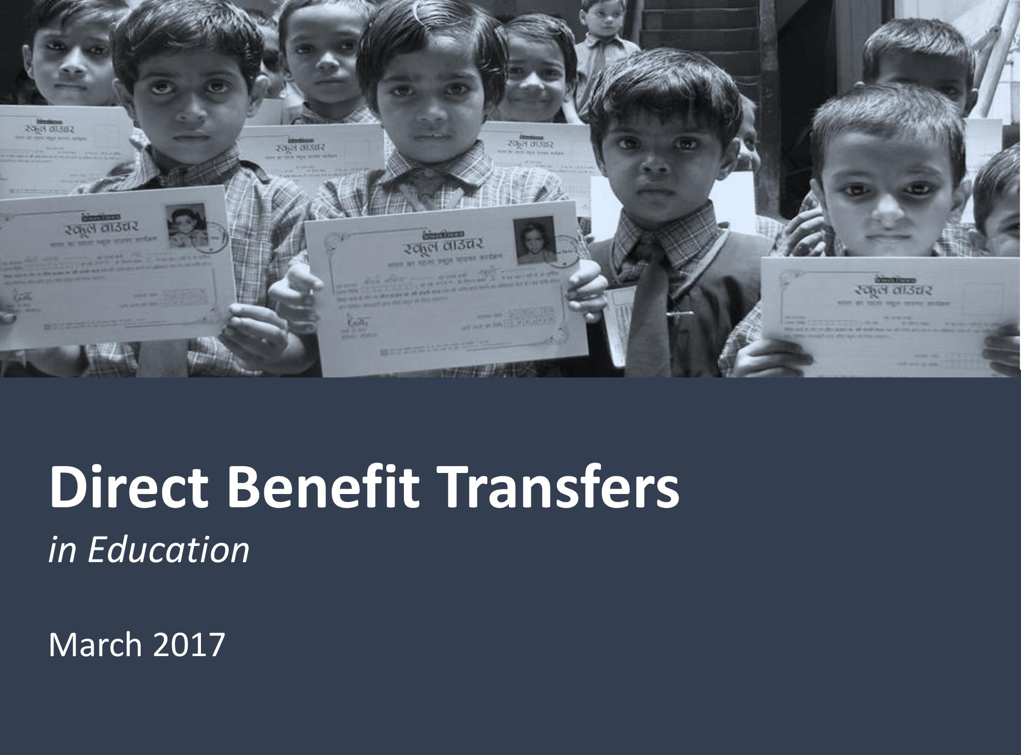 Direct Benefit Transfers in Education