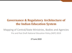 Governance and Regulatory Architecture in the Indian Education System