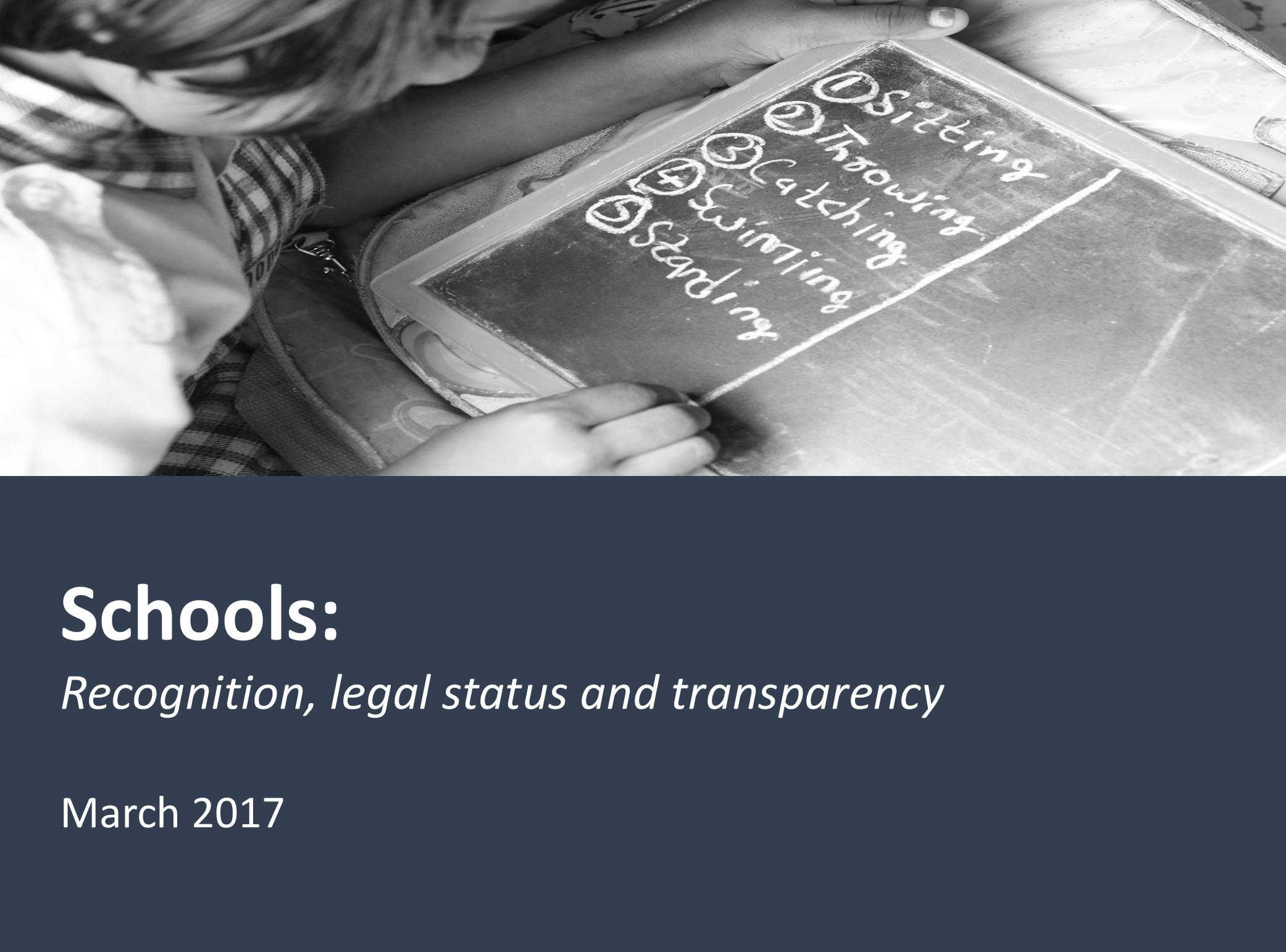 Schools: Recognition, legal status and transparency