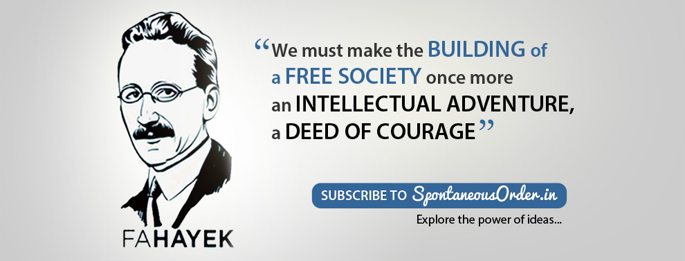 Explore the power of ideas...Subscribe NOW to SpontaneousOrder.in