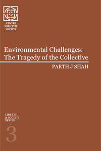 Liberty & Society Series 3 : Environmental Challenges: The Tragedy of the Collective