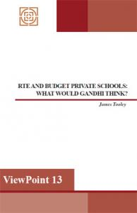 Viewpoint 13: RTE and Budget Private Schools: What would Gandhi think?