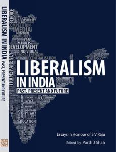 Liberalism in India: Past, Present and Future